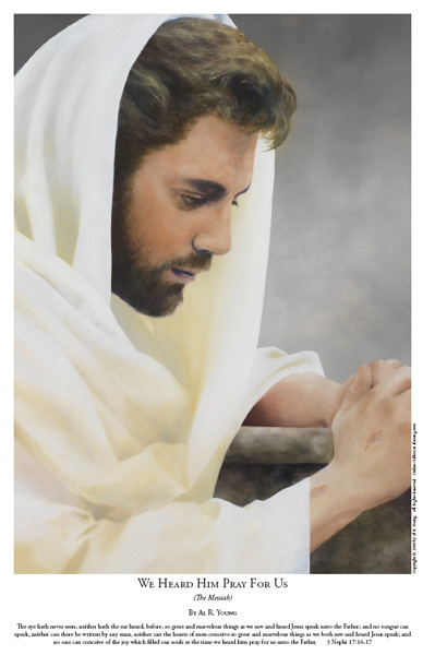 We Heard Him Pray For Us - 11 x 17 print by Al Young