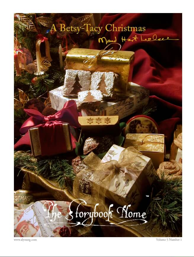 Vol. 5 No. 1A Betsy-Tacy Christmas