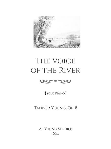 The Voice of the River (Piano) by Tanner Young