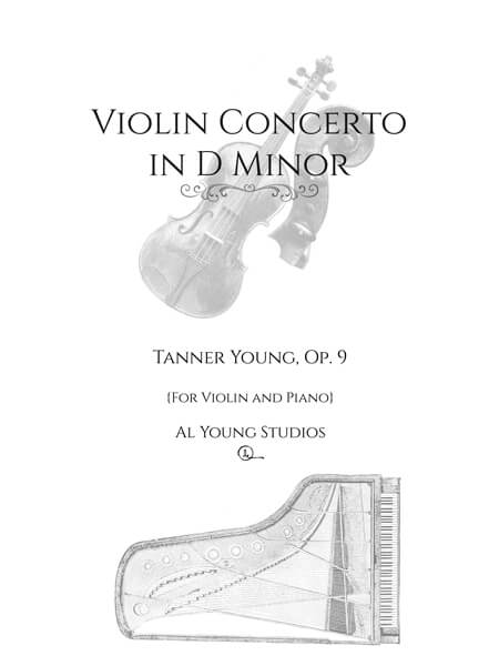 Violin Concerto in D Minor (Violin+Piano) by Tanner Young