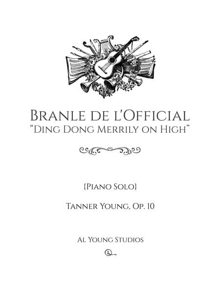 Branle de lOfficial (Piano) by Tanner Young