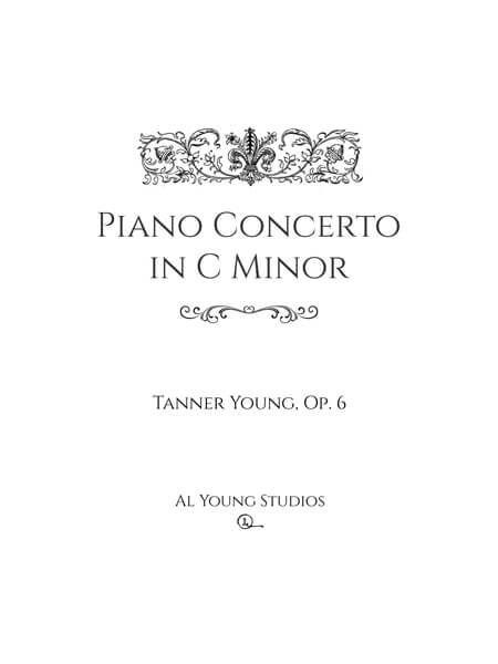 Piano Concerto in C Minor (Piano+Full Orchestra) by Tanner Young