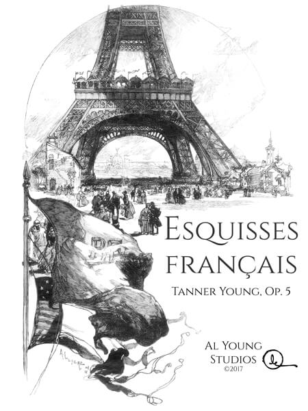 Esquisses Français (Piano) by Tanner Young